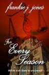 For Every Season - Frankie J. Jones