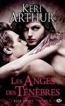 Les Anges des ténèbres: Risa Jones, T1 - Auriane Lucas, Keri Arthur