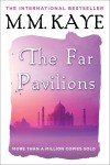 The Far Pavilions - M.M. Kaye