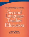 The Cambridge Guide to Second Language Teacher Education - Anne Burns, Jack C. Richards