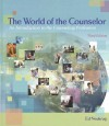 The World of the Counselor: An Introduction to the Counseling Profession - Edward S. Neukrug