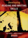 Developing Reading And Writing Skills: For The Year 8 Tests - John Dayus, Andrew Bennett