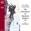 The Adventures of Sherlock Holmes VI - Sir Arthur Conan Doyle, David Timson, Naxos AudioBooks