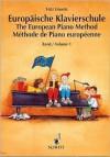 Europäische Klavierschule - Volume 1: German/English/French - Fritz Emonts, Wendy Lampa, Gerhard Weidemann, Pascal Huynk, Andrea Hoyer