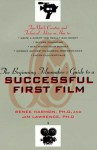 The Beginning Filmmaker's Guide to a Successful First Film - Renee Harmon, Jim Lawrence