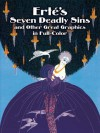 Erté's Seven Deadly Sins and Other Great Graphics in Full Color - Erté, Erté