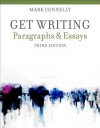 Get Writing: Paragraphs and Essays - Mark Connelly