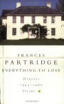Everything to Lose: Diaries 1945-1960: Volume 2 - Frances Partridge