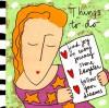 Things to Do - Sandra Magsamen