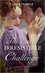 The Earl's Irresistible Challenge (The Sinful Sinclairs, #1) - Lara Temple