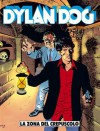 Dylan Dog n. 7: La zona del crepuscolo - Tiziano Sclavi, Claudio Villa, Giuseppe Montanari, Ernesto Grassani