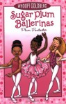 Plum Fantastic (Sugar Plum Ballerinas (Quality)) by Whoopi Goldberg (21-Oct-2008) Paperback - Whoopi Goldberg