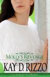 Molly's Revenge (Serenity Inn Series) - Kay D. Rizzo