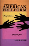 Pocket Guide to American Freeform - Lizzie Stark