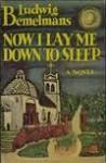 Now I Lay Me Down To Sleep - Ludwig Bemelmans