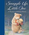 Snuggle Up, Little One: A Treasury Of Bedtime Stories - Jane Johnson, Julie Sykes, David Bedford, Claire Freedman