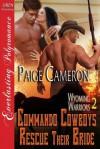 Commando Cowboys Rescue Their Bride - Paige Cameron