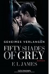 Fifty Shades of Grey - Geheimes Verlangen: Band 1 - Roman - E L James, Andrea Brandl, Sonja Hauser