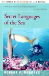 Secret Languages of the Sea - Robert Burgess