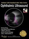 Ophthalmic Ultrasound [With Mini CDROM] - Ashok Garg, Jose Maria Ruiz Moreno, T. Mark Johnson, Arturo Perez Arteaga, Joao J. Nassaralla Jr.