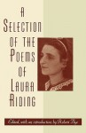 A Selection of the Poems of Laura Riding - Laura Riding Jackson, Robert Nye