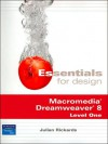 Essentials for Designs: Macromedia Dreamweaver 8: Level 1 [With Student Access Kit] - Julian Rickards
