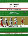 Learning to Lead - Elwood N. Chapman, Michael G. Crisp, Carol Harris
