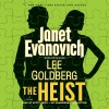 The Heist: A Novel - Deutschland Random House Audio, Lee Goldberg, Janet Evanovich, Scott Brick