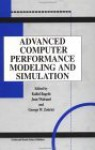 Advanced Computer Performance Modeling and Simulation Gh Energy Physics, Mathematical Physics - Part - Kallol Bagchi, Jean Walrand