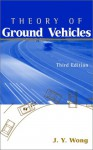 Theory of Ground Vehicles, 3rd Edition - J. Y. Wong