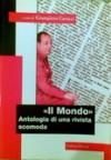 Il Mondo: Antologia di una rivista scomoda - Il caso italiano - Giampiero Carocci