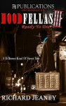 Hoodfellas III: Ready to Die - Richard Jeanty