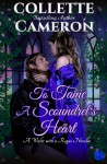 To Tame a Scoundrel's Heart (A Waltz with a Rogue Novella, #4) - Collette Cameron