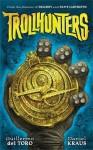 Trollhunters (Spanish Edition) - Guillermo del Toro, Daniel Kraus