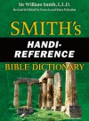 Smith's Handi-Reference Bible Dictionary - William Smith