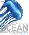 Ocean - Robert Dinwiddie, Philip Eales, Sue Scott, Michael Scott, Kim Bryan, David Burnie, Frances Dipper, Fabien Cousteau