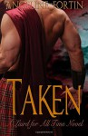 Taken: A Laird for All Time Novel (Volume 2) - Angeline Fortin