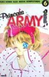 Princess Army Vol. 6 - Miyuki Kitagawa