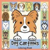 Dog Cartoons Coloring Book - Anita Valle