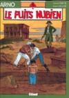 Le puits nubien - Jacques Martin, André Juillard