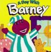 A Day with Barney - Lyrick Publishing, Margie Larsen, Linda Cress Dowdy