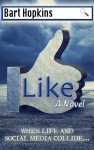 Like - Bart Hopkins