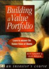 Building a Value Portfolio: Learn to Uncover the Hidden Value of Shares - Ken Langdon, Alan Bonham