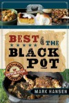 Best of the Black Pot: Must-Have Dutch Oven Favorites - Mark Hansen