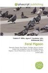 Feral Pigeon - Frederic P. Miller, Agnes F. Vandome, John McBrewster