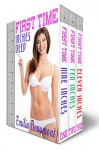 First Time: Inches Deep Collection (3-Story Taboo Boxset) - Emilia Beaumont