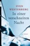 In einer verschneiten Nacht Roman - Sven Westerberg, Nike Karen Müller