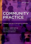 Community Practice: Theories and Skills for Social Workers - David A. Hardcastle, Patricia R. Powers, Stanley Wenocur
