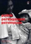 Politik Perdagangan Perempuan - Andy Yentriyani, Islah Gusmian