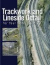 Trackwork and Lineside Detail for Your Model Railroad - Kent J. Johnson